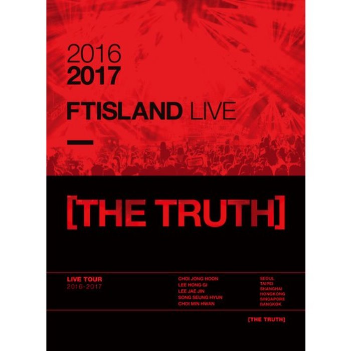[FTISLAND] 2016-2017 FTISLAND LIVE [THE TRUTH] DVD