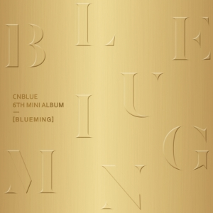[CNBLUE] 6TH MINI ALBUM [BLUEMING] A ver.