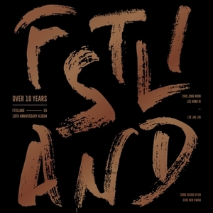 [FTISLAND] FTISLAND 10th Anniversary Album [OVER 10 YEARS]