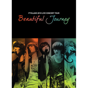 [FTISLAND] Beautiful Journey LIVE Concert DVD
